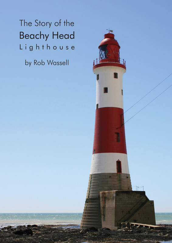 The Story of the Beachy Head Lighthouse Book