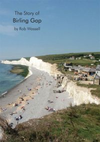 Rob Wassell The Story of Birling Gap